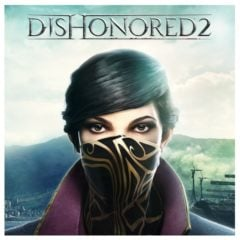 Win Dishonored 2 Game on Steam - #Giveaway(WW)