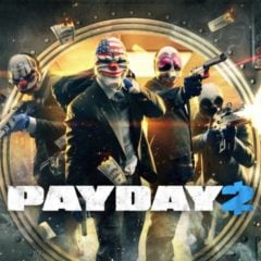 Win Payday 2 Game Of The Year Edition Game on Steam - #Giveaway (WW)
