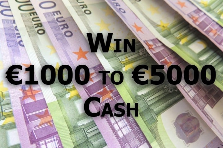 Win €1000 to €5000 Cash - #Competitions (EU)