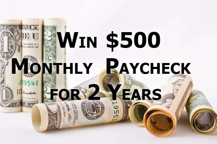 Win $500 Monthly Paycheck for Two Years - #Giveaway (US)