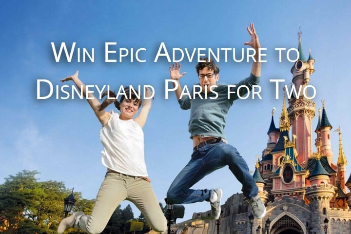 Win Epic Adventure to Disneyland Paris for Two #Giveaway